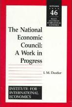 The National Economic Council - A Work in Progress