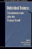 Unfinished Business - Telecommunications after the Uruguay Round