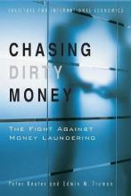 Chasing Dirty Money - The Fight Against Money Laundering