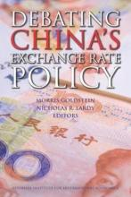 Debating China`s Exchange Rate Policy