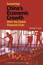 Sustaining China`s Economic Growth - After the Global Financial Crisis