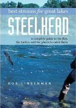 Best Streams for Great Lakes Steelhead