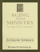 Aging & Ministry in the 21st Century