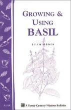 Country Wisdom Growing and Using Basil
