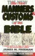 The Manners & Customs of the Bible
