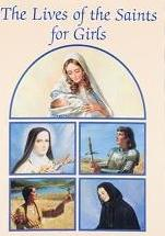 Lives of the Saints for Girls