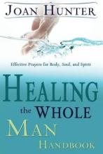 Healing the Whole Man Handbook