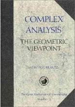 Carus Mathematical Monographs: Complex Analysis: The Geometric Viewpoint Series Number 23