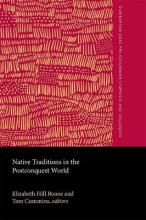 Native Traditions in the Postconquest World