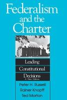 Federalism and the Charter