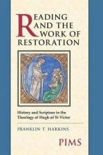 Reading and the Work of Restoration