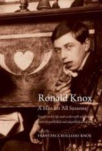Ronald Knox: A Man for All Seasons