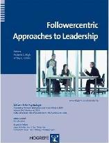 Follower-Centric Approaches to Leadership