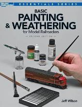 Basic Painting & Weathering for Model Railroaders