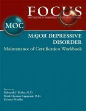 FOCUS Major Depressive Disorder Maintenance of Certification (MOC) Workbook