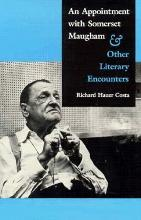 An Appointment with Somerset Maugham: Ans Other Literary Encounters