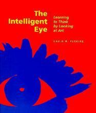 The Intelligent Eye - Learning to Think by Looking at Art