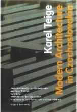 Modern Architecture in Czechoslovakia and Other Writings