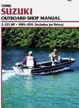 Suzuki 2-225 H.P. Outboard and Jet, 1985-1991: Clymer Workshop Manual (Includes Jet Drives)