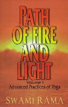 Path of Fire and Light: v. 1