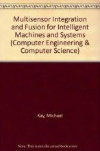 Multisensor Integration and Fusion for Intelligent Machines and Systems