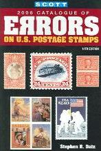 Scott 2006 Catalogue of Errors on U.S. Postage Stamps