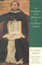 An Introduction to the Metaphysics of St. Thomas Aquinas