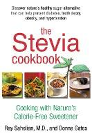 The Stevia Cookbook