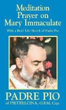 Meditation Prayer on Mary Immaculate