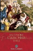 Baltimore Catechism Three