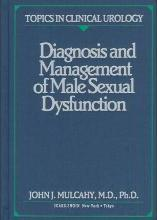 Diagnosis and Management of Male Sexual Dysfunction