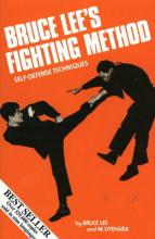 Bruce Lee's Fighting Method: Self-Defense Techniques v. 1