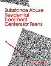 Substance Abuse Residential Treatment Centers for Teens