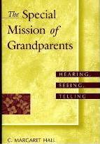 The Special Mission of Grandparents