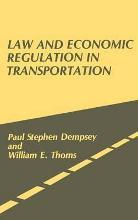 Law and Economic Regulation in Transportation.