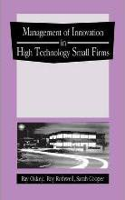 The Management of Innovation in High-Technology Small Firms