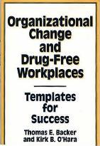 Organizational Change and Drug-free Workplaces