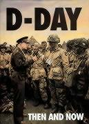 D-Day Then and Now: v. 1