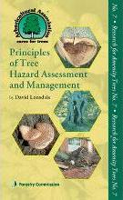 Principles of Tree Hazard Assessment and Management 2013