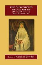The Chronicles of Nazareth (The English Convent), Bruges: 1629-1793