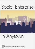 Social Enterprise in Anytown