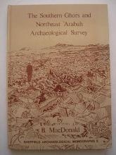 The Southern Ghors and Northeast Arabah Archaeological Survey
