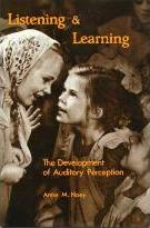 Listening & Learning: The Development of Auditory Perception