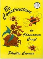 Be Constructive in Classroom Craft