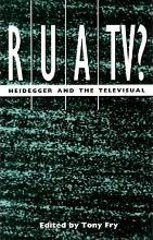 Ruatv Heidegger And The Visual