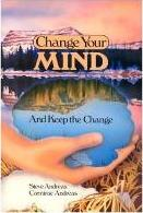 Change Your Mind-and Keep the Change