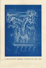 A Houghton Library Chronicle, 1942-1992