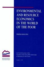 Environmental and Resource Economics in the World of the Poor