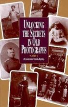 Unlocking the Secrets in Old Photographs