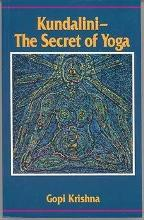 Kundalini: The Secret of Yoga